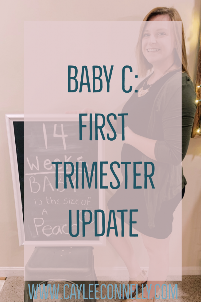 Baby C: First Trimester Update